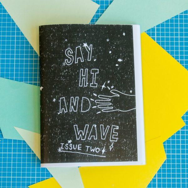 Say Hi and Wave